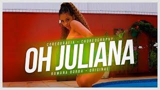 Baixar OH JULIANA- MC NIACK (COREOGRAFIA FUNK )/Ramana Borba