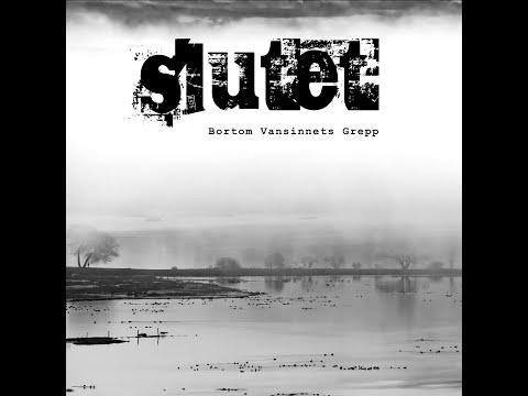 SLUTET - Bortom vansinnets grepp (Full Album)