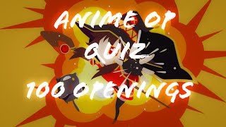 Anime Op Quiz - 100 Openings (Very Easy - Very Hard) Spécial 1000 abos
