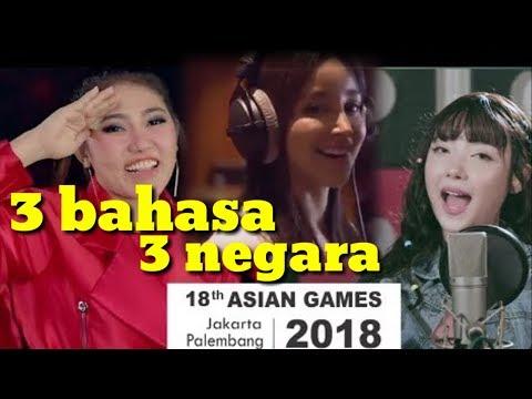 Lagu Asean Games 2018 3 Bahasa