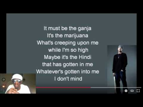 Eminem - Must Be The Ganja lyrics [HD] | REACTION