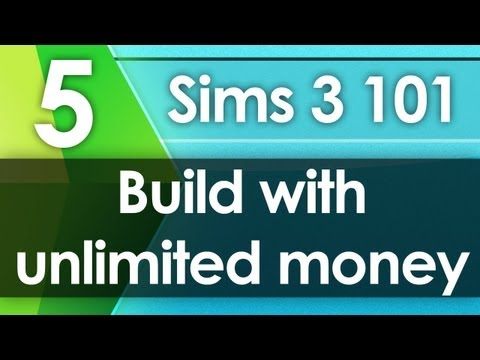 Sims 3 101 - Build with Unlimited Money (Build Mode)