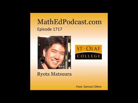 Mathematical Structure and Budapest Semesters in Math Ed - Interview with Ryota Matsuura