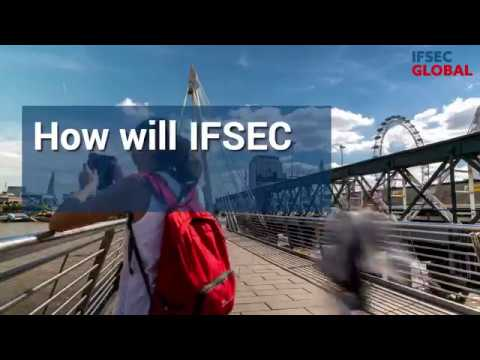 IFSEC London 2018. Will this be the best event so far?