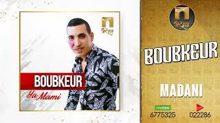 BOUBKEUR  2019 - MADANI - بوبكر