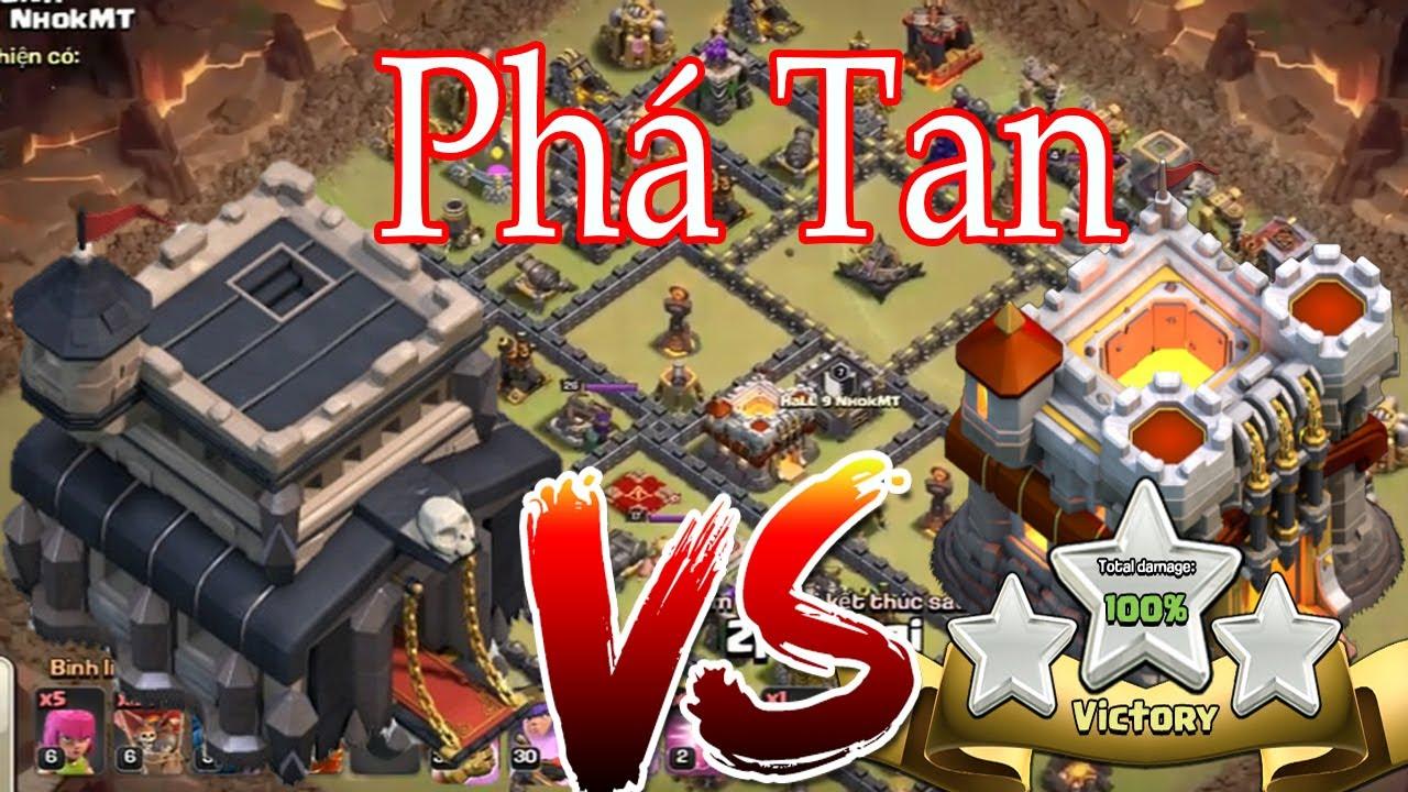 NMT | Clash of clans | Siêu Phẩm hall 9 Đại Phá Hall 11 – Golem Wizard Công Thành