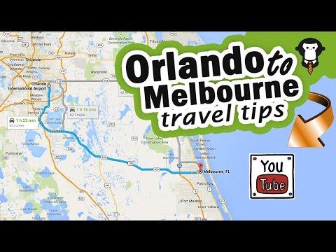 Orlando To Melbourne Travel Tips