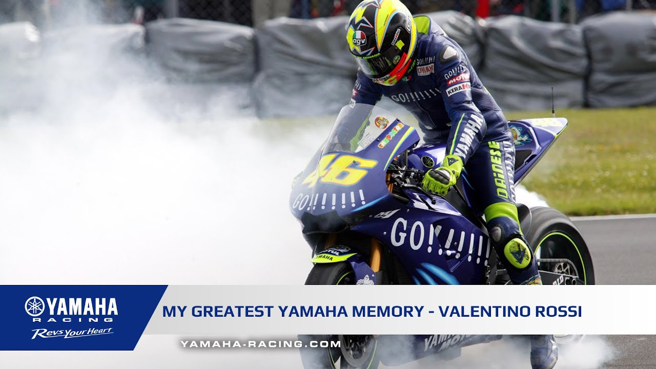 My Greatest Yamaha Memory - Valentino Rossi