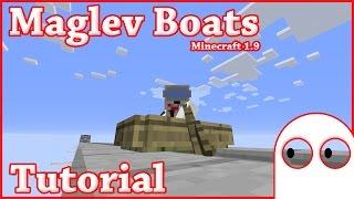 Tutorial:- MagLev Boats (Minecraft 1.9)