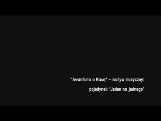 awantura-o-kase-motyw-muzyczny-2-jeden-na-jednego-opiumproductions