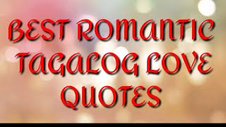 BEST ROMANTIC TAGALOG LOVE QUOTES FOR HIM OR HER PART II screenshot 2