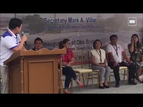 DPWH Secretary Mark Villar leads the re-opening of Otis Bridge in Manila