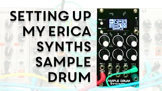 Setting Up My Erica Synths Sample Drum - Leaving The Laptop Episode 10