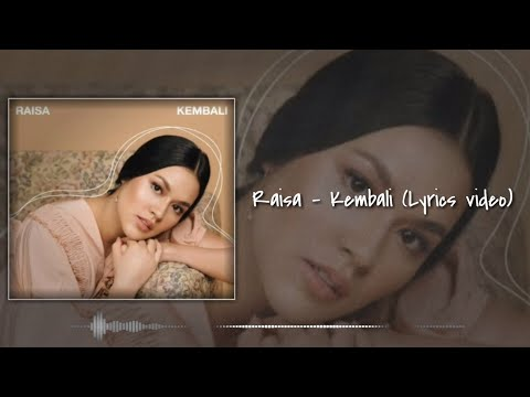 raisa---kembali-(lyrics-video)