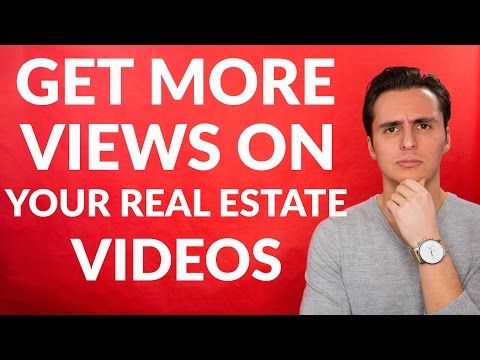 How Can You Get More Views On Your Real Estate Videos? 🤔