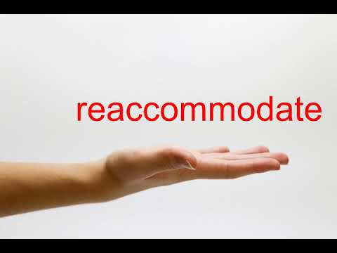 How to Pronounce reaccommodate - American English
