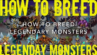 Monster Legends | How to Breed Legendary Monsters