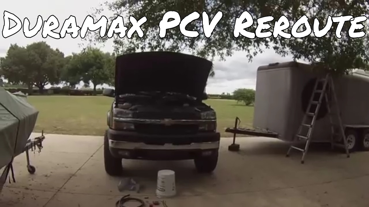 Duramax Pcv Reroute Youtube 2008 Lmm Fuel Filter Replacement