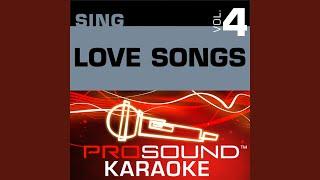When I Fall In Love (Karaoke Instrumental Track) (In the Style of Love Songs)