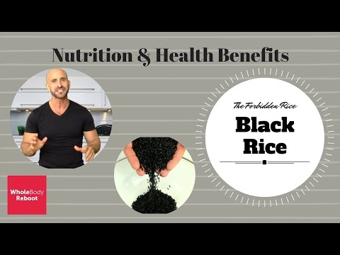 Nutrition, Health Benefits And Usages Of The Powerful Black Rice