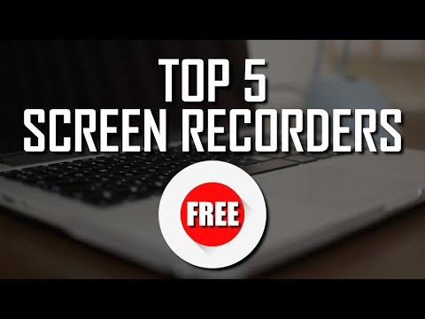 Top 5 Best FREE Screen Recorders