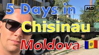 5 days in Chisinau - Moldova