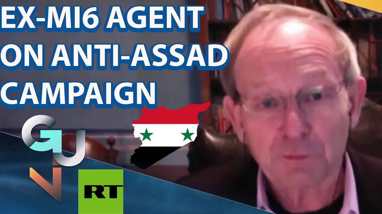 Ex-MI6 Agent: Concerted Effort By UK Foreign Office & Media To Present Assad & Syria in WORST Light