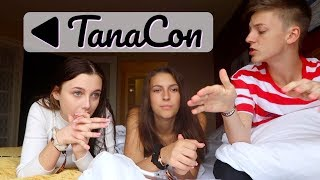 i went to tanacon