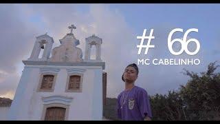Baixar Perfil #66 - Mc Cabelinho - De Braços Abertos (Prod. Slim)