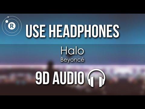 Beyoncé - Halo (9D AUDIO)