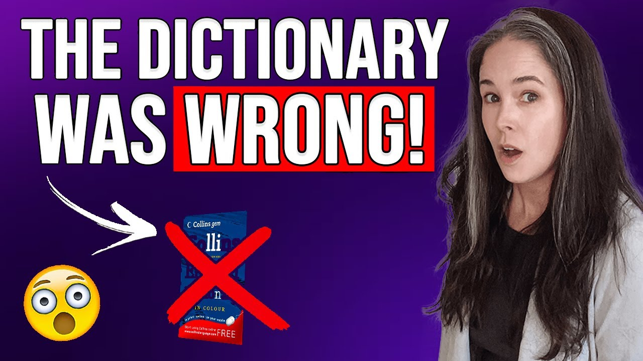Learn Vocabulary: The Dictionary Was WRONG!