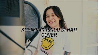 Download Lagu NADIA ZERLINDA - KUSIMPAN RINDU DI HATI COVER mp3