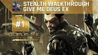 Deus Ex: Human Revolution (DC) Ghost Walkthrough (Give Me Deus Ex) Part 1 - Prologue