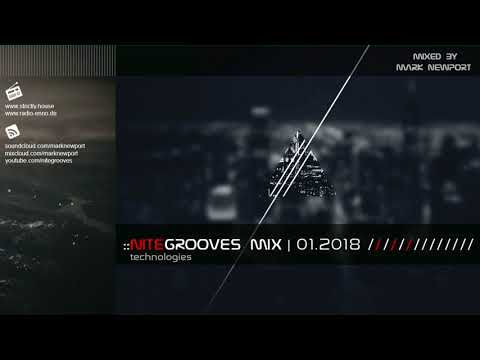 :: nitegrooves mix   Deep House, Tech House & Progressive House   01/2018