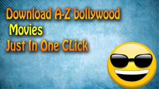 Download 720p & 1080p  A-Z Bollywood  Of All Time Just In One Click..