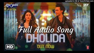Dholida Full Audio Song - LOVEYATRI
