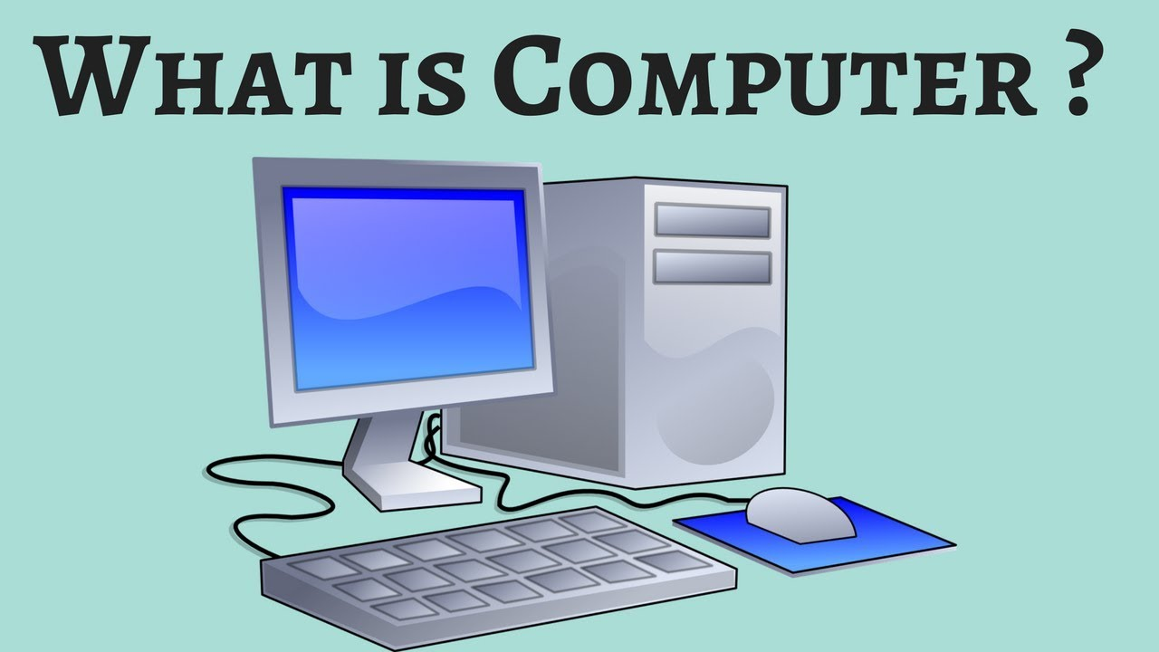 What is Computer ? | Its Basic Information | Easy and ...