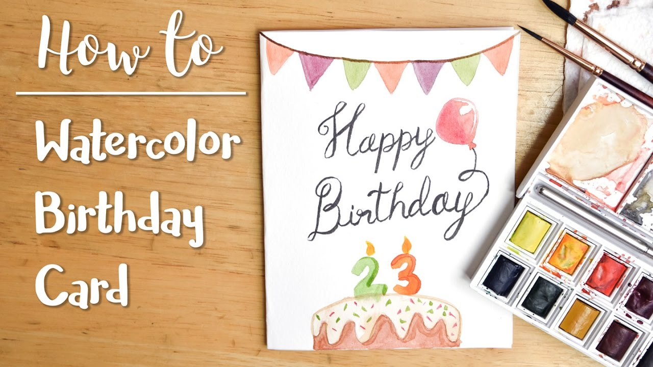 Easy diy watercolor birthday card youtube easy diy watercolor birthday card bookmarktalkfo Image collections
