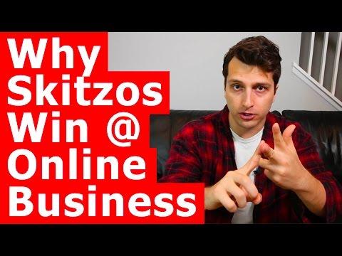 Start An Online Business Why Skitzos Win Entrepreneurship