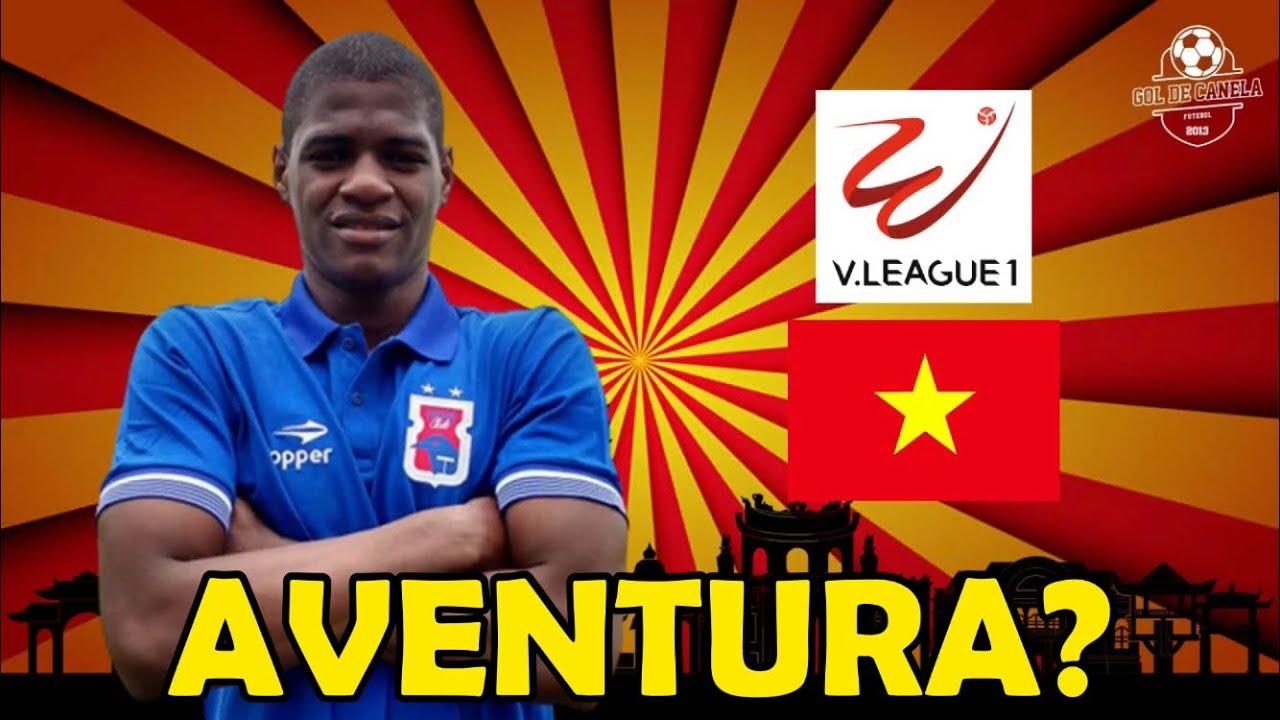 Conheça os brasileiros que disputam o campeonato vietnamita | GOL DE CANELA