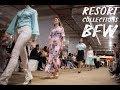 Resort Collections BFW / P.A.N.I, Gravity, She'fon, Belarusachka, Condra Deluxe, Mugako