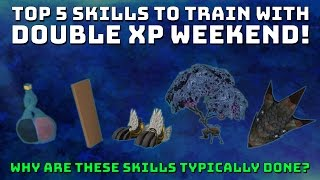 Top 5 Skills for Double XP Weekend! [Runescape 3] DXP Gains!