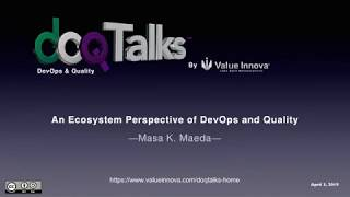 "DOQ Talks 2019: ""An Ecosystem Perspective of DevOps and Quality"""
