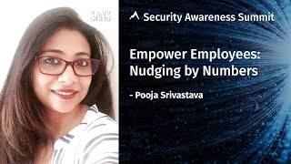 Empower Employees: Nudging by Numbers - Security Awareness Summit 2020