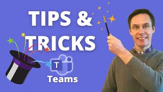 Tips and tricks in Microsoft Teams