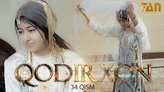 Qodirxon (milliy serial 34-qism)   Кодирхон (миллий сериал 34-кисм)