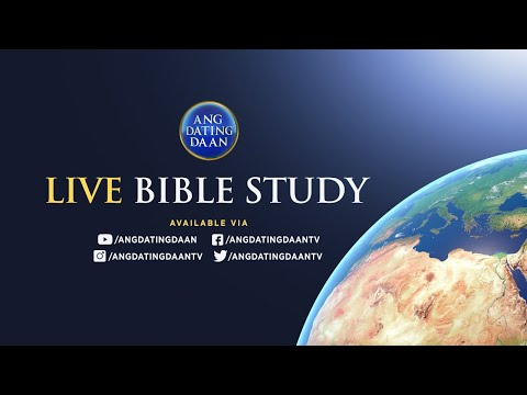 Ang Dating Daan Bible Study Aired: Thu, May 7, 2020 7 PM PHT from YouTube · Duration:  1 hour 50 minutes 3 seconds