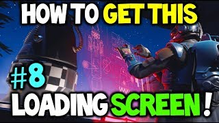 How To Unlock The SECRET #8 LOADING SCREEN! *BLOCKBUSTER #8* Fortnite Secret loading Screen (Week 8)