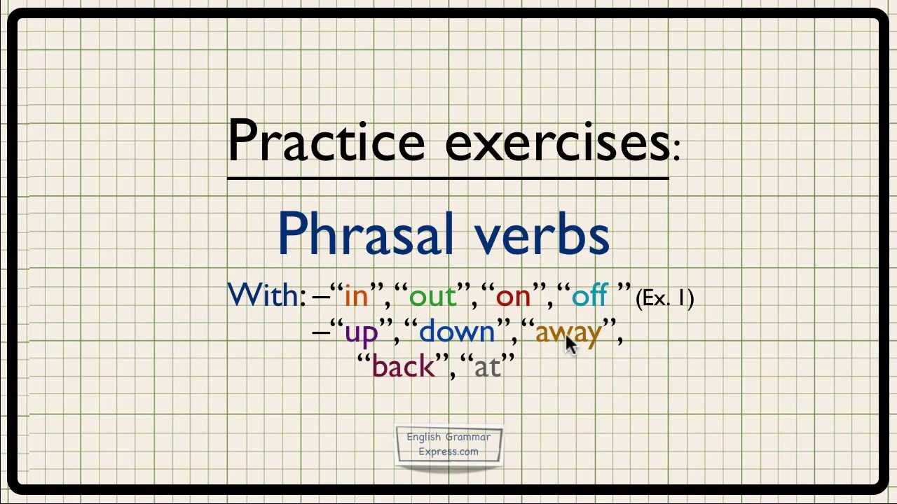 To be phrasal verb exercises