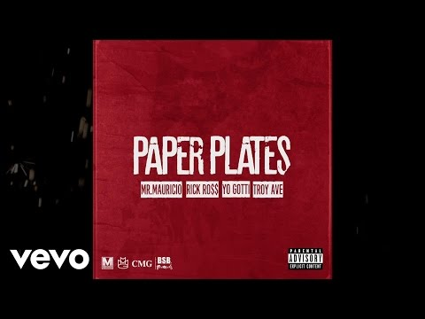 Mr. Mauricio - Paper Plates (Lyric Video) ft. Rick Ross, Troy Ave, Yo Gotti